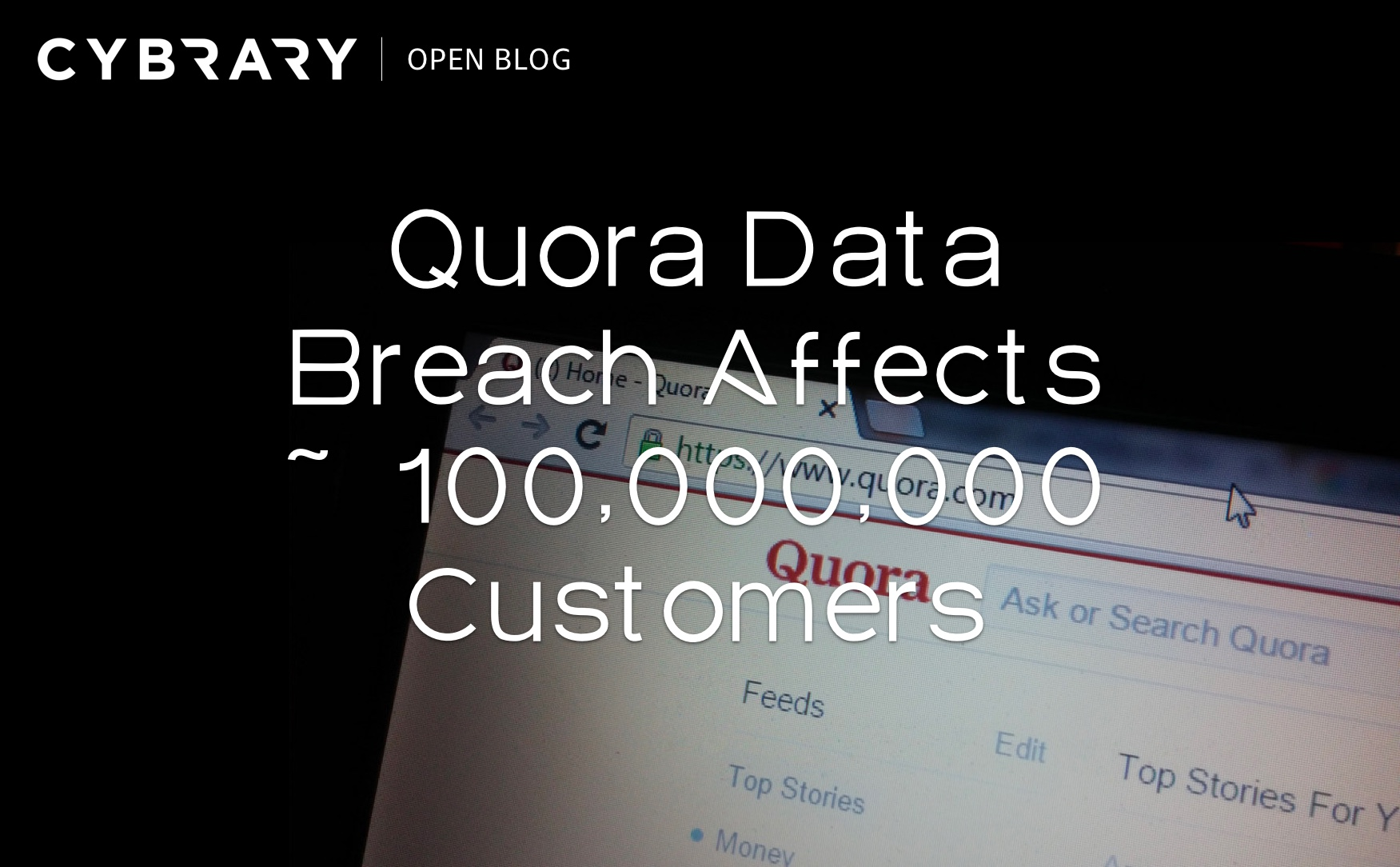 Quora Data Breach Affects ~100,000,000 Customers.