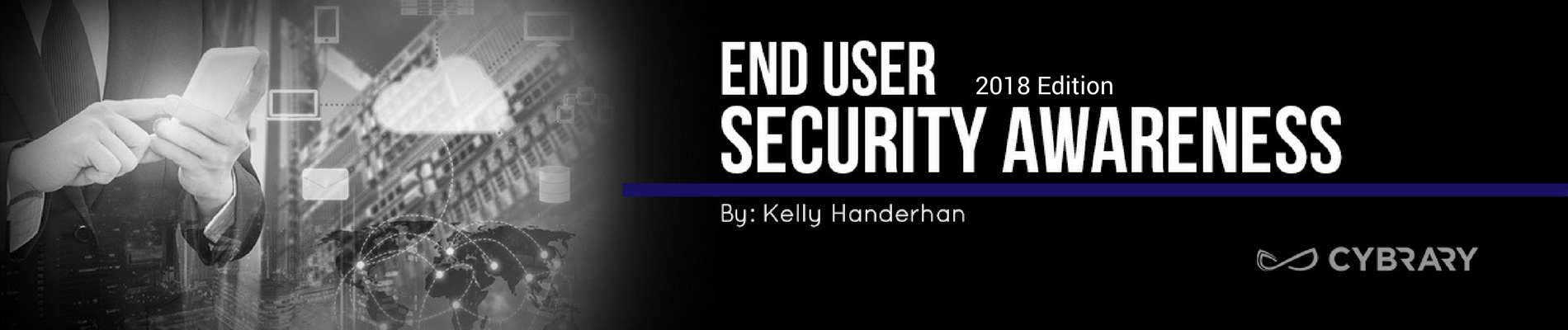 2018 End User Security Awareness – 30 Minutes