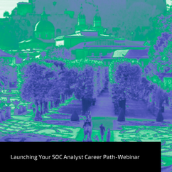 Launching Your SOC Analyst Career Path