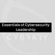 Essentials of Cybersecurity Leadership