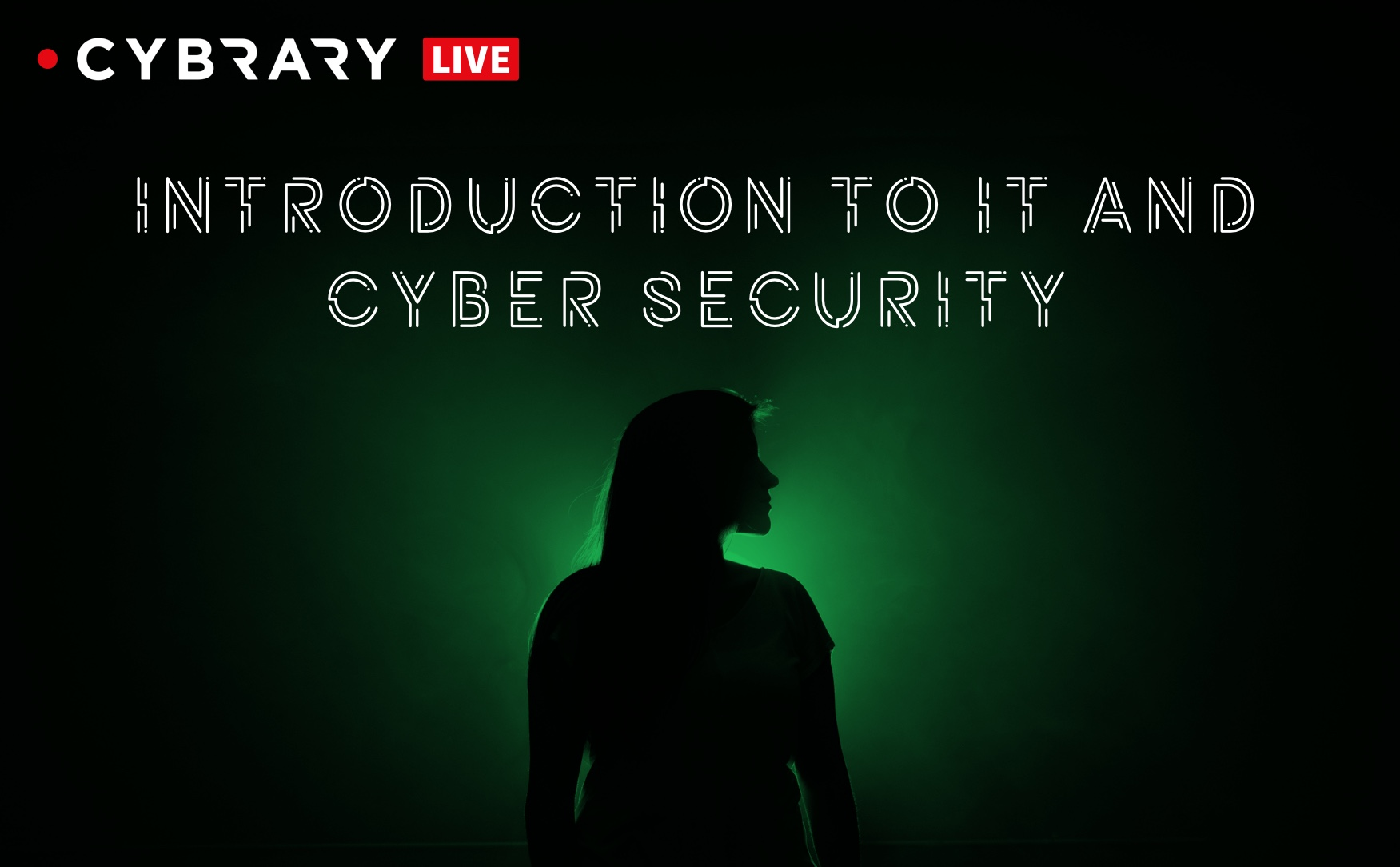 Intro to IT & Cybersecurity