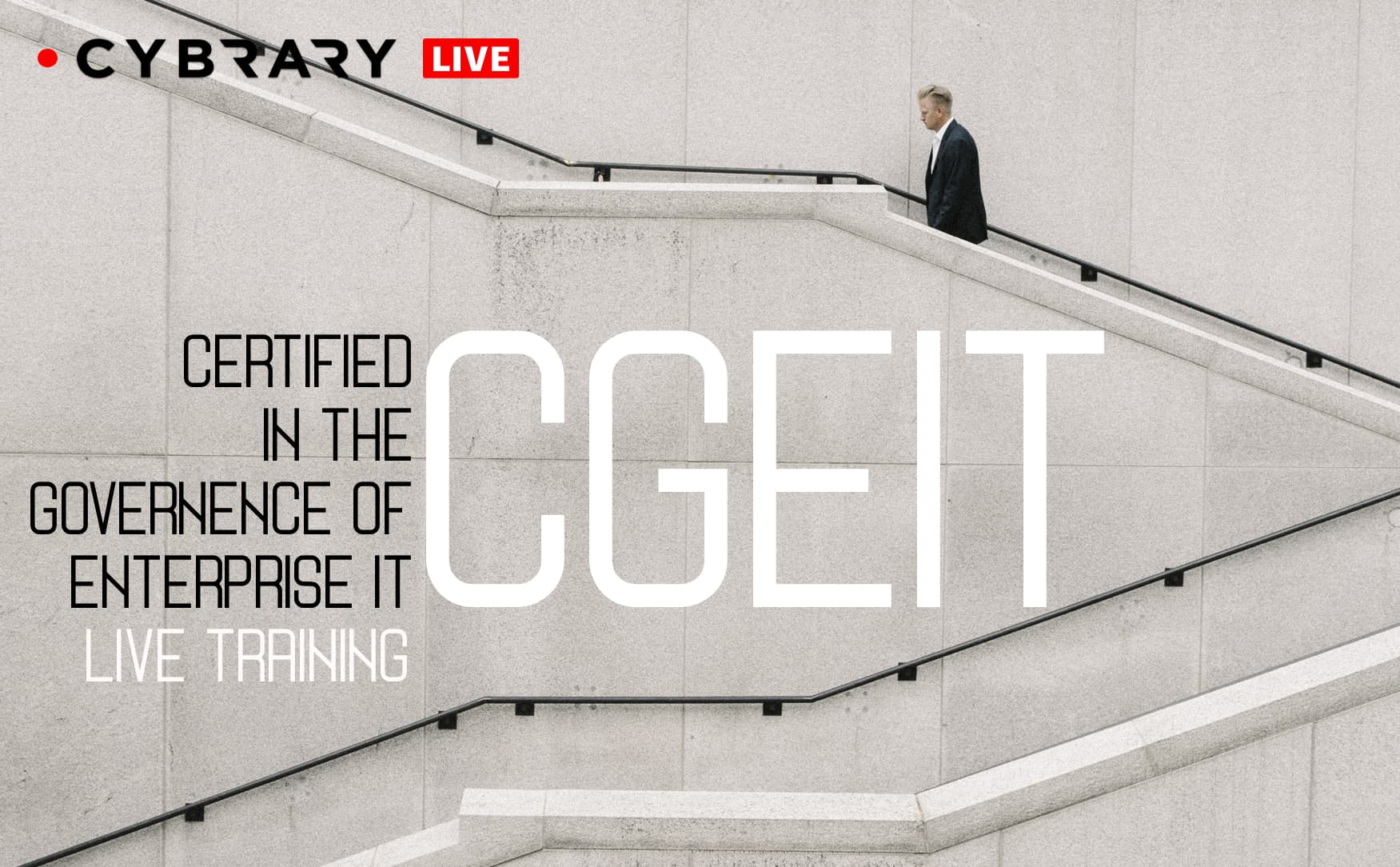 Certified in The Governance of Enterprise IT [CGEIT] Live Online Training Series