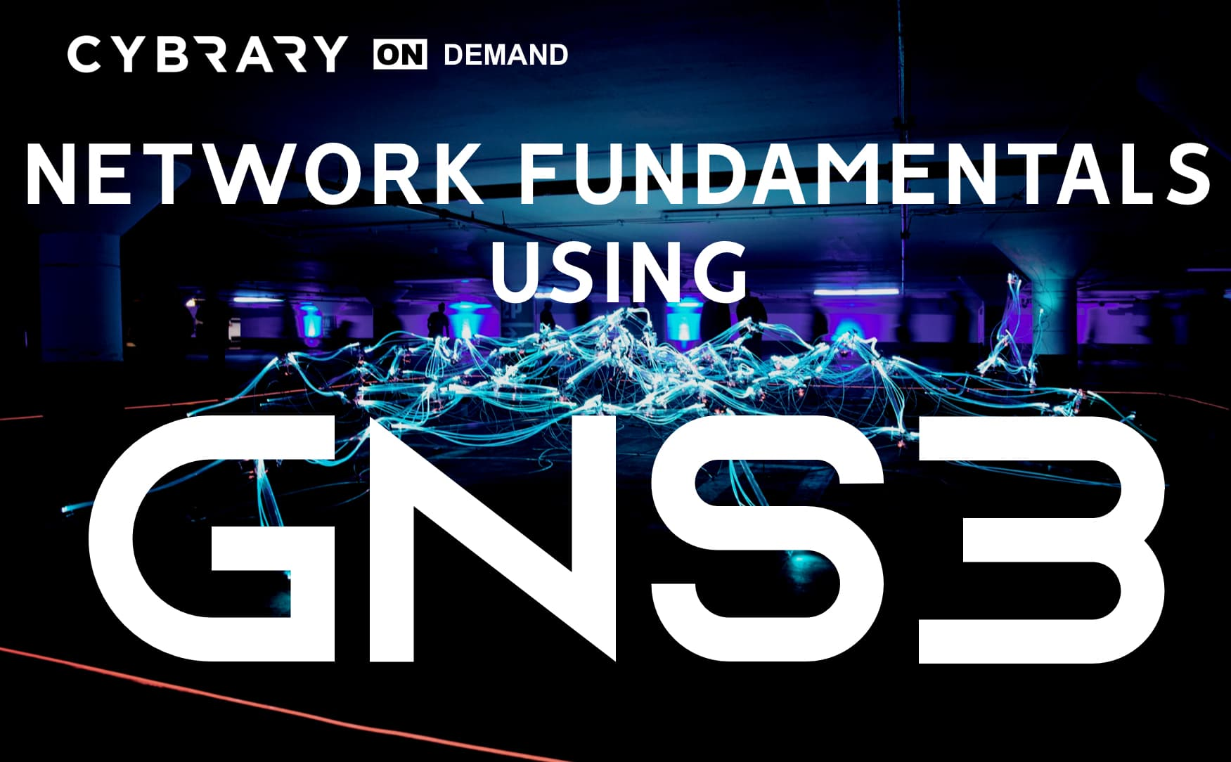 GNS3 Training for Network Fundamentals - Cybrary | Cybrary